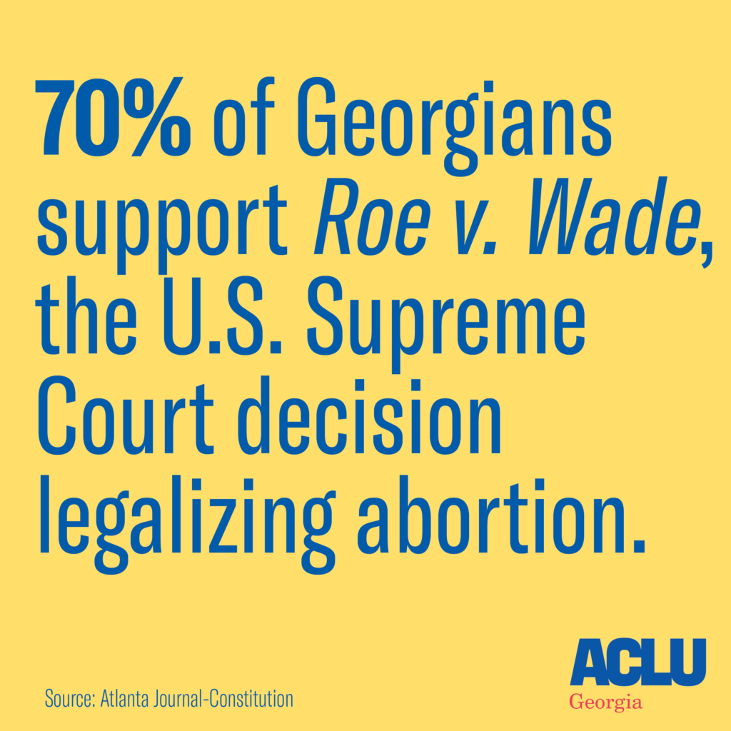 70% of Georgians support Roe v. Wade