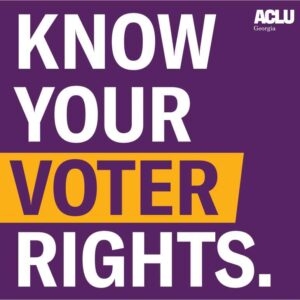 Know Your Voter Rights